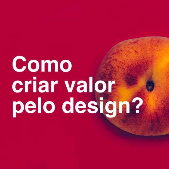 design-criar-valor-resultado-pelo-design