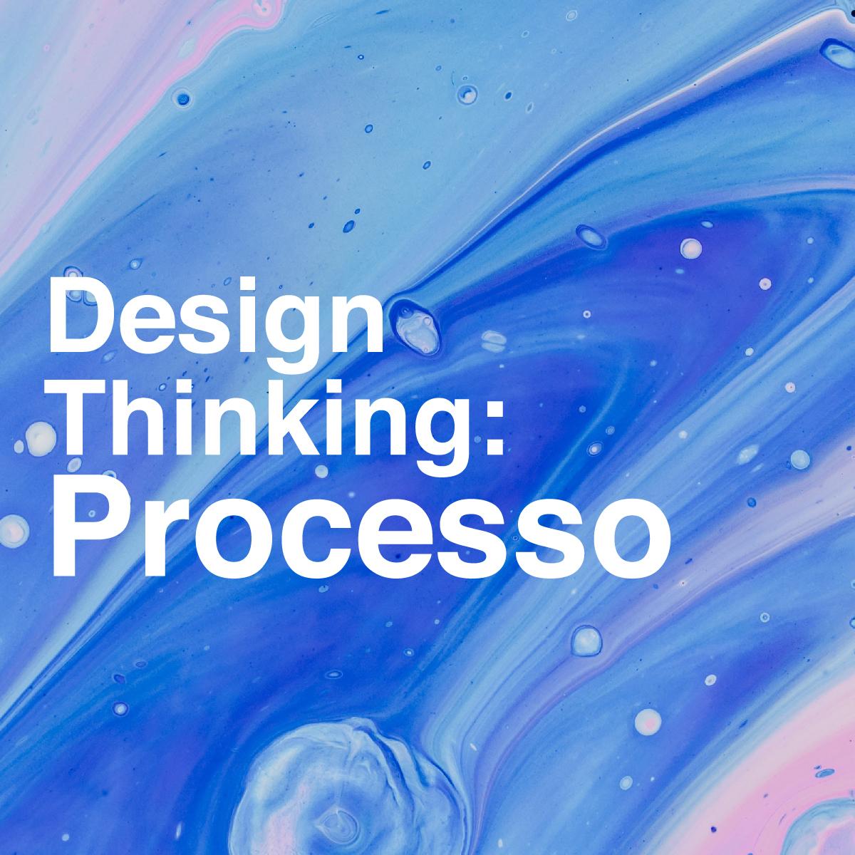 design-thinking-processo
